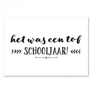 Kaartje met 'het was een tof schooljaar'